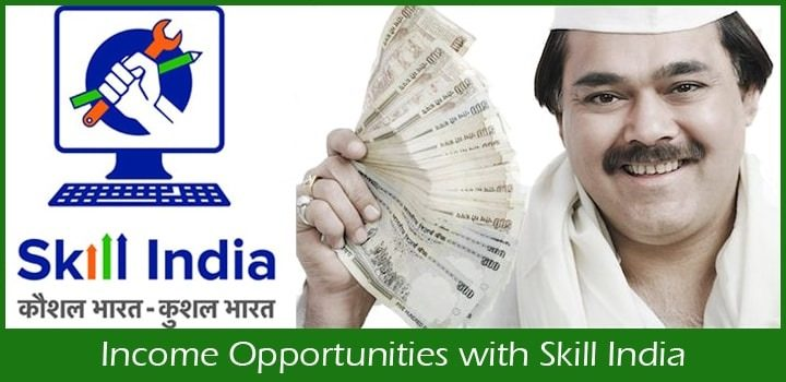Excellent Income Opportunities with Skill India