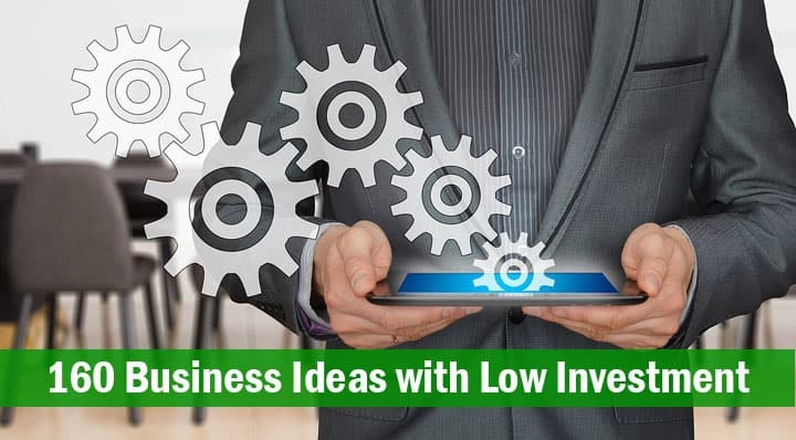 160 business ideas with low investment
