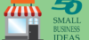 50 Small Business Ideas in India with Low Investment