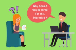Why should you be hired for this internship